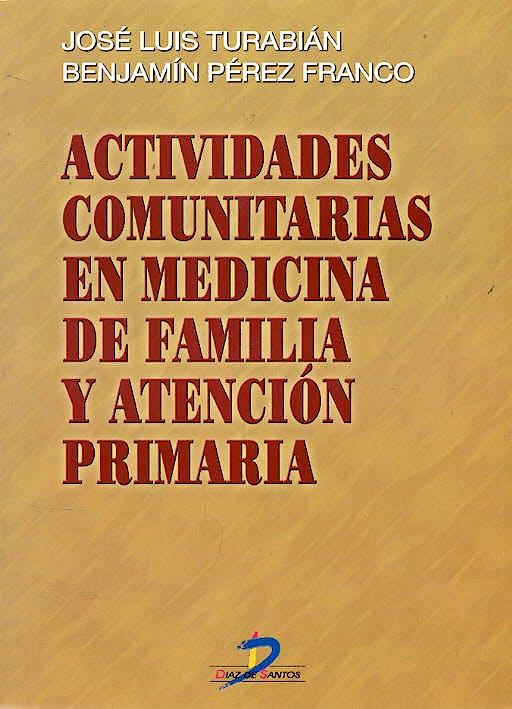 Portada del libro 9788479784744 Actividades Comunitarias en Medicina de Familia y Atención Primaria