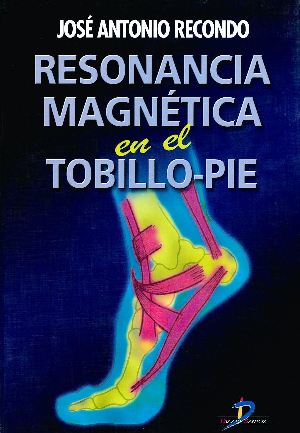 Portada del libro 9788479784782 Resonancia Magnética en el Tobillo-Pie