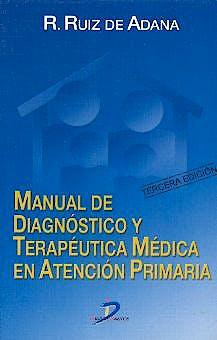 Portada del libro 9788479785017 Manual de Diagnóstico y Terapéutica Médica en Atención Primaria