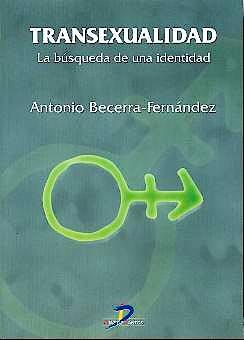 Portada del libro 9788479785673 Transexualidad. La Búsqueda de una Identidad
