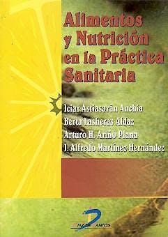 Portada del libro 9788479785680 Alimentos y Nutricion en la Practica Sanitaria