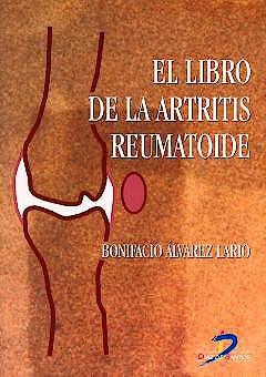 Portada del libro 9788479785819 El Libro de la Artritis Reumatoide