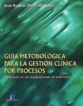 Portada del libro 9788479785833 Guía Metodológica para la Investigación Clínica por Procesos