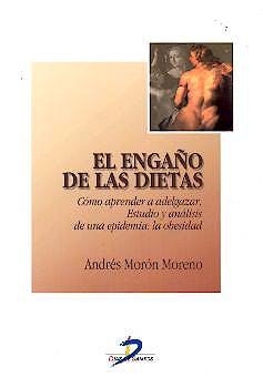 Portada del libro 9788479785840 El Engaño de las Dietas