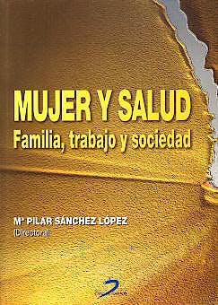 Portada del libro 9788479786007 Mujer y Salud. Familia, Trabajo y Sociedad + Cd-Rom