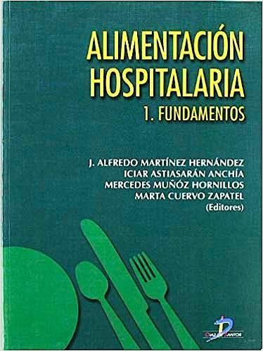 Portada del libro 9788479786083 Alimentación Hospitalaria, Tomo 1: Fundamentos