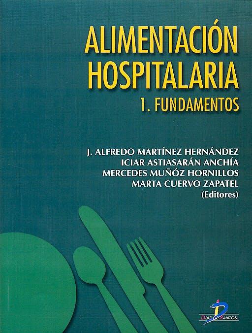 Portada del libro 9788479786106 Alimentacion Hospitalaria, 2 Vols.