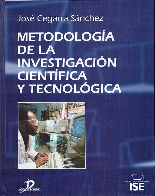 Portada del libro 9788479786243 Metodologia de la Investigacion Cientifica y Tecnologica