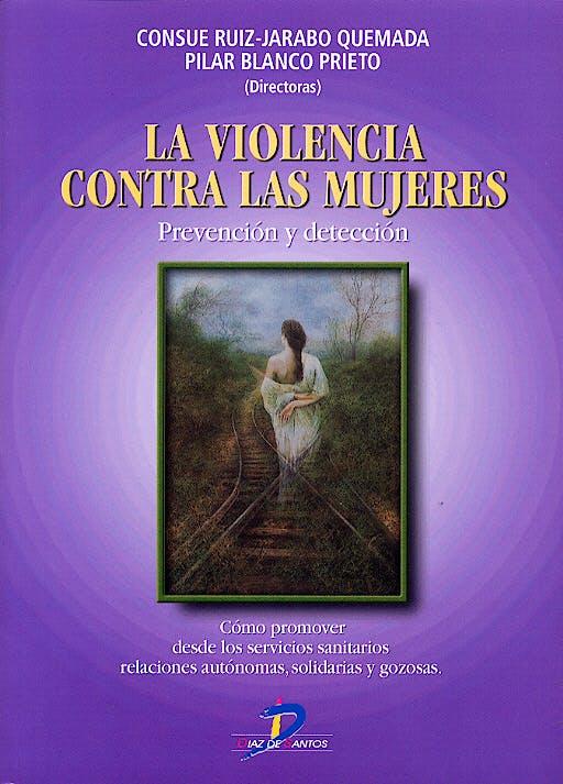 Portada del libro 9788479786281 La Violencia contra las Mujeres