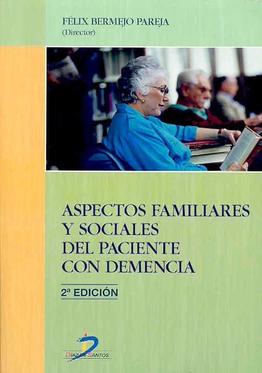 Portada del libro 9788479786366 Aspectos Familiares y Sociales del Paciente con Demencia