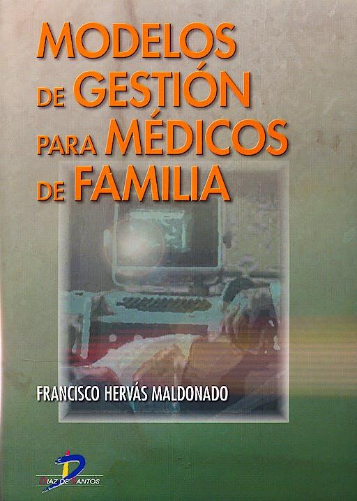 Portada del libro 9788479786403 Modelos de Gestion para Medicos de Familia