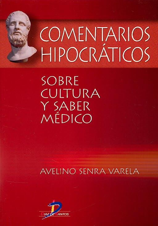 Portada del libro 9788479786656 Comentarios Hipocraticos sobre Cultura y Saber Medico