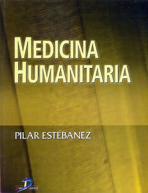 Portada del libro 9788479786717 Medicina Humanitaria