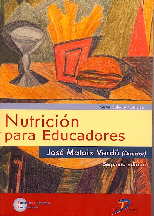 Portada del libro 9788479786762 Nutricion para Educadores