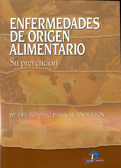 Portada del libro 9788479786823 Enfermedades de Origen Alimentario. Su Prevencion