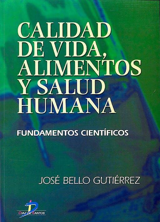 Portada del libro 9788479786991 Calidad de Vida, Alimentos y Salud Humana. Fundamentos Cientificos