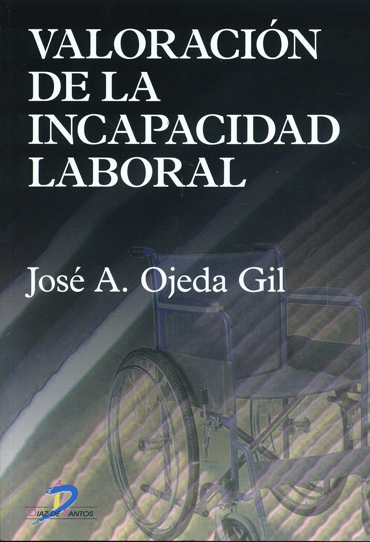 Portada del libro 9788479787110 Valoracion de la Incapacidad Laboral