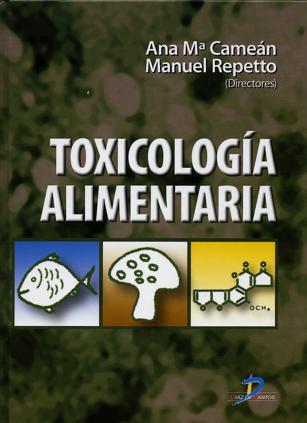 Portada del libro 9788479787271 Toxicologia Alimentaria