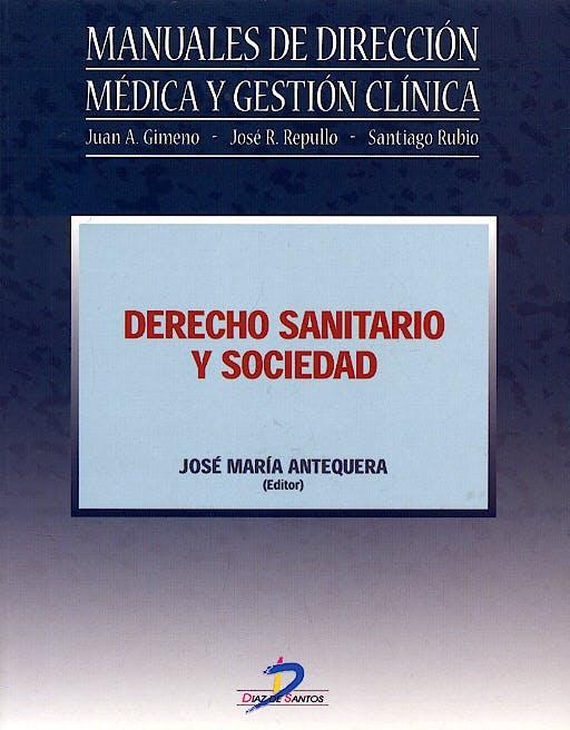 Portada del libro 9788479787325 Derecho Sanitario y Sociedad