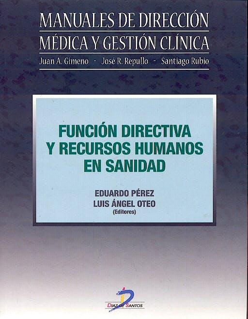 Portada del libro 9788479787448 Funcion Directiva y Recursos Humanos en Sanidad