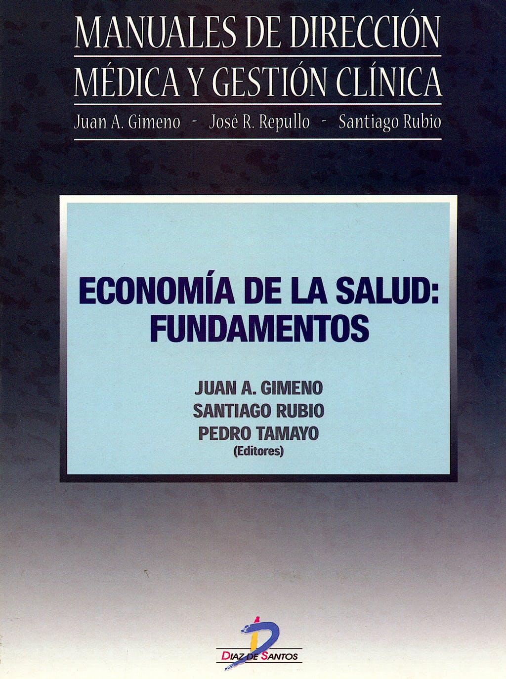 Portada del libro 9788479787479 Economia de la Salud: Fundamentos