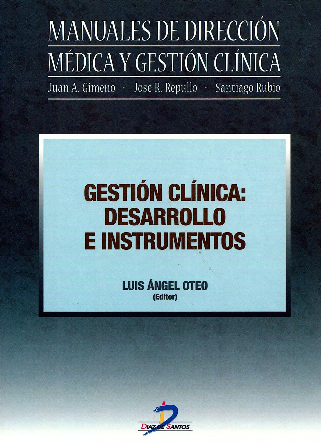 Portada del libro 9788479787516 Gestión Clínica: Desarrollo e Instrumentos
