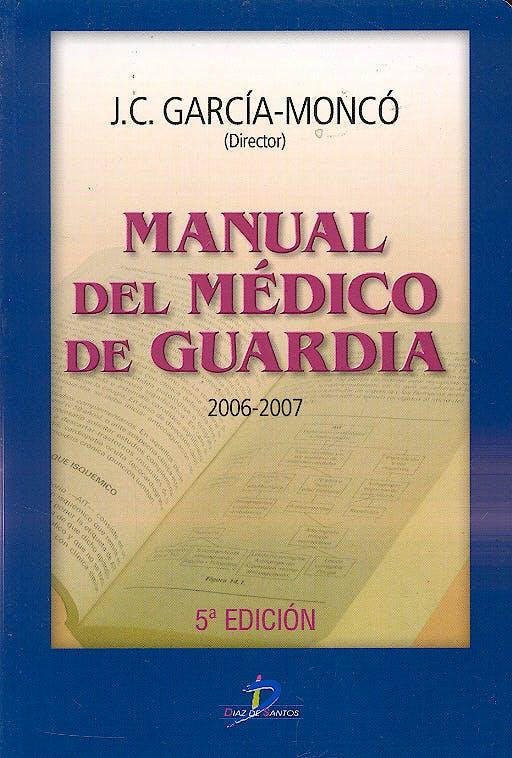 Portada del libro 9788479787639 Manual del Medico de Guardia