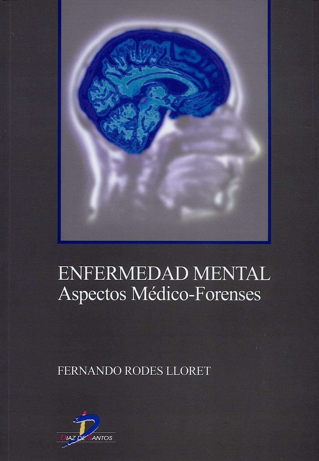 Portada del libro 9788479787974 Enfermedad Mental. Aspectos Medico-Forenses