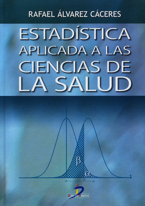 Portada del libro 9788479788230 Estadística Aplicada a las Ciencias de la Salud