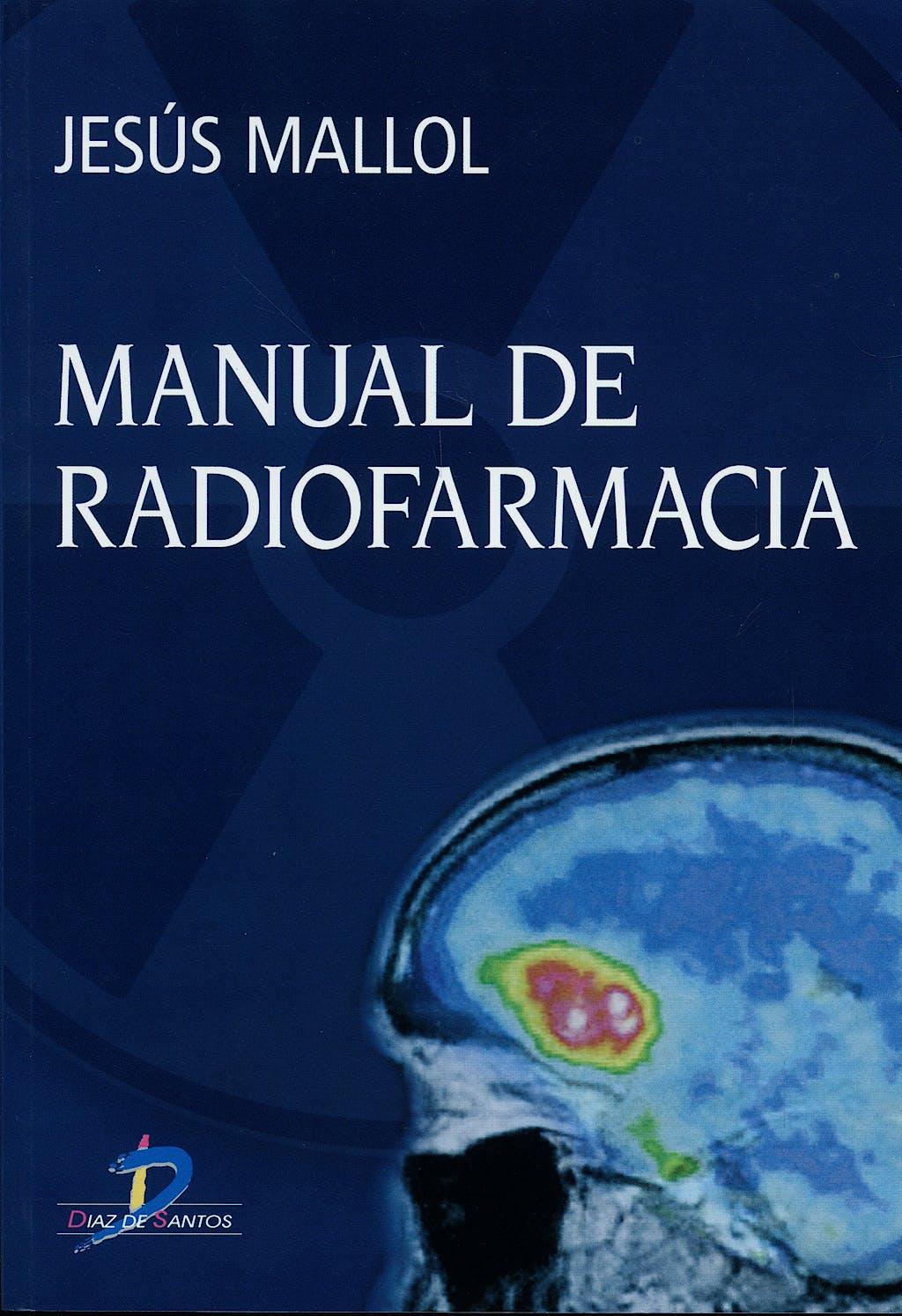 Portada del libro 9788479788544 Manual de Radiofarmacia