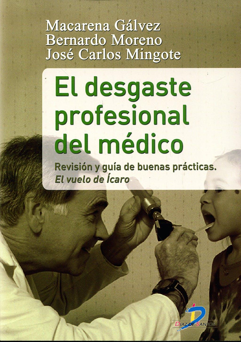 Portada del libro 9788479789190 El Desgaste Profesional del Medico. Revision y Guia de Buenas Practicas