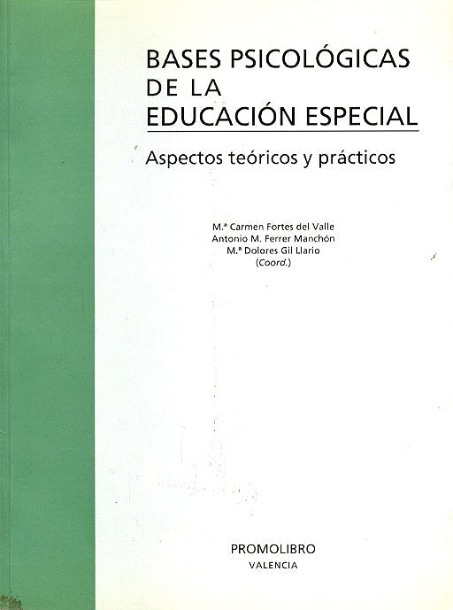 Portada del libro 9788479861452 Bases Psicológicas de la Educación Especial