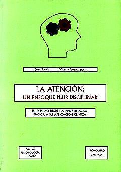 Portada del libro 9788479862602 La Atencion un Enfoque Pluridisciplinar
