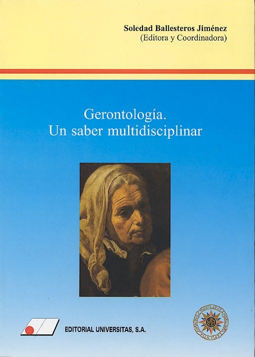 Portada del libro 9788479911614 Gerontologia. un Saber Multidisciplinar
