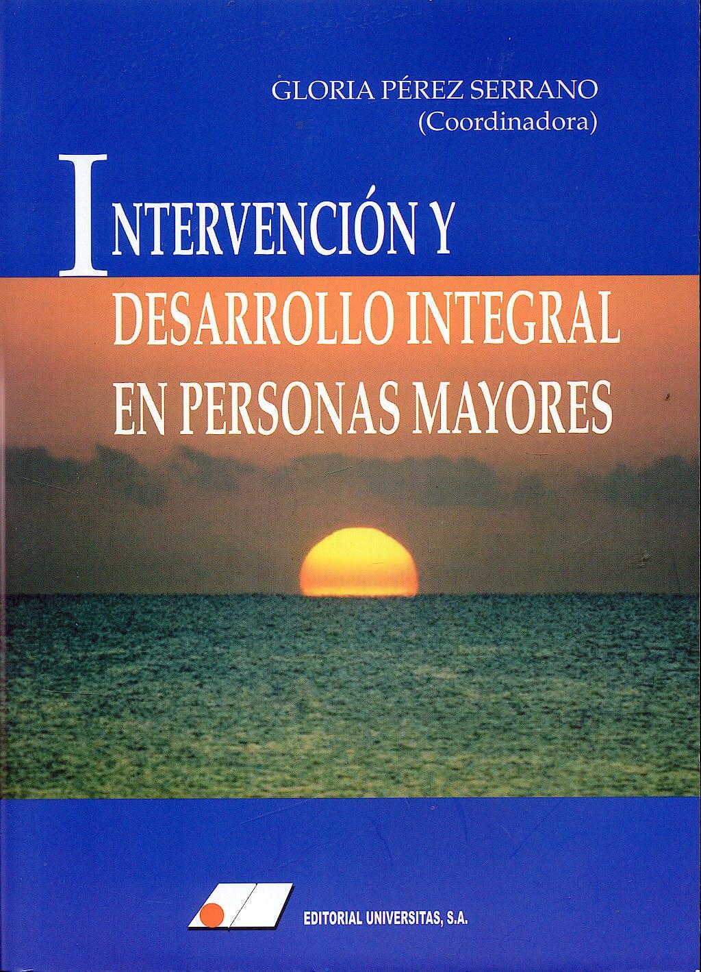 Portada del libro 9788479911805 Intervencion y Desarrollo Integral en Personas Mayores