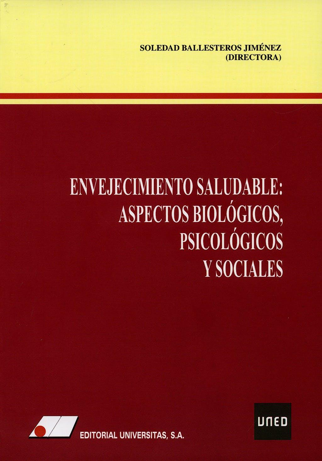 Portada del libro 9788479911959 Envejecimiento Saludable: Aspectos Biologicos Psicologicos y Sociales