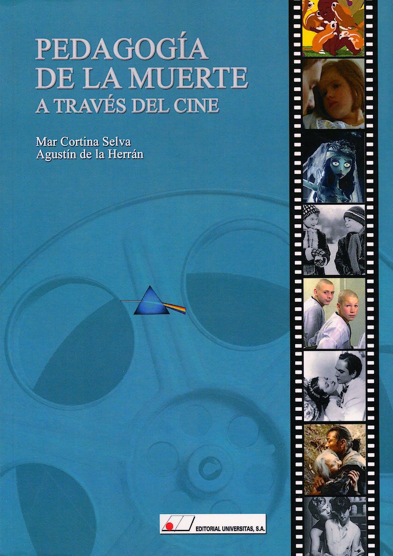Portada del libro 9788479913502 Pedagogia de la Muerte a Traves del Cine