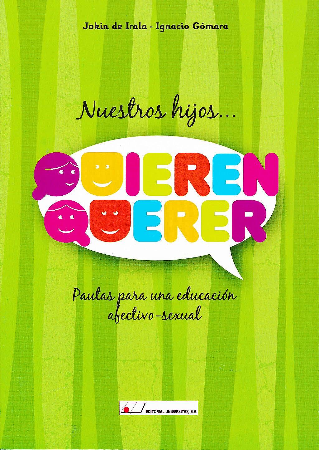 Portada del libro 9788479913717 Nuestros Hijos Quieren Querer. Pautas para una Educacion Afectivo-Sexual