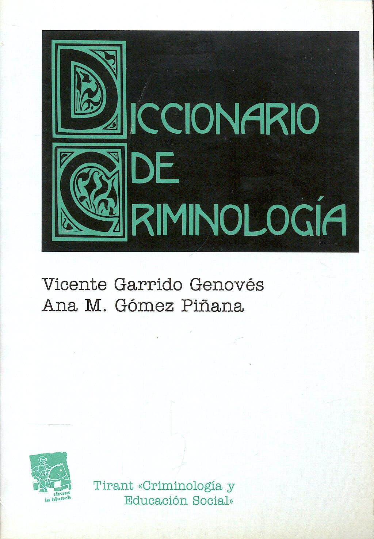 Portada del libro 9788480026628 Diccionario de Criminologia