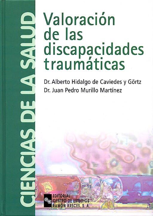 Portada del libro 9788480046312 Valoracion de las Discapacidades Traumaticas
