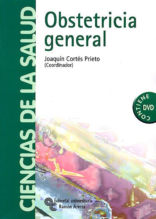 Portada del libro 9788480046411 Obstetricia General + DVD