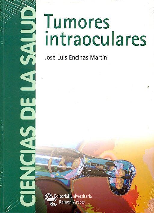 Portada del libro 9788480047401 Tumores Intraoculares