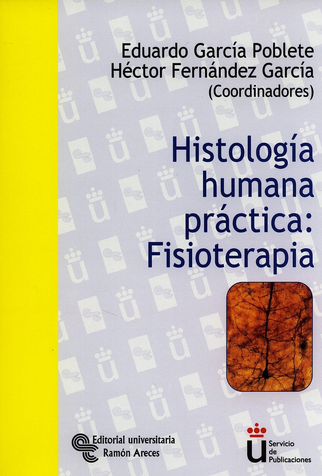 Portada del libro 9788480047913 Histologia Humana Practica: Fisioterapia
