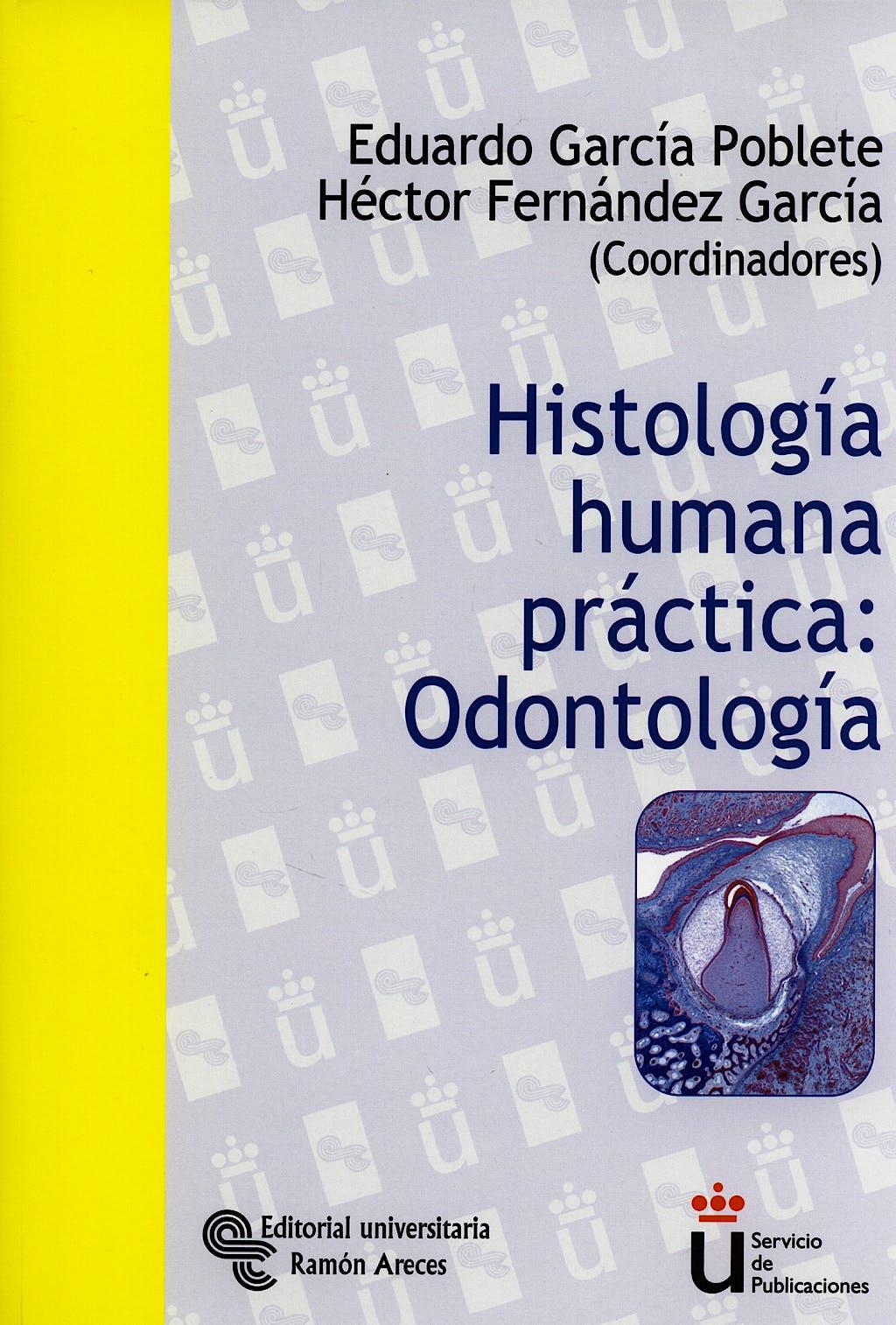 Portada del libro 9788480047920 Histologia Humana Practica: Odontologia