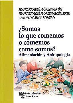 Portada del libro 9788480049290 ¿Somos lo que Comemos o Comemos como Somos? Alimentacion y Antropologia