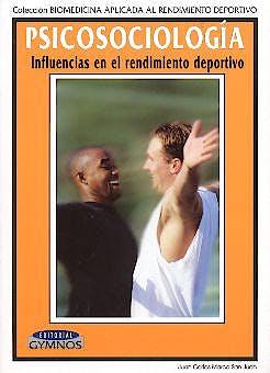 Portada del libro 9788480133777 Psicosociologia. Influencias en el Rendimiento Deportivo
