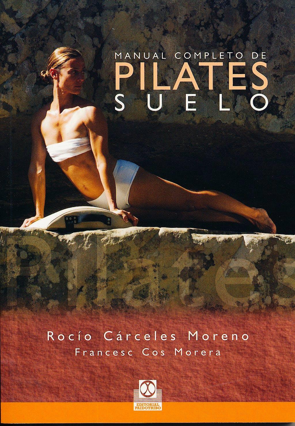 Portada del libro 9788480190282 Manual Completo de Pilates Suelo