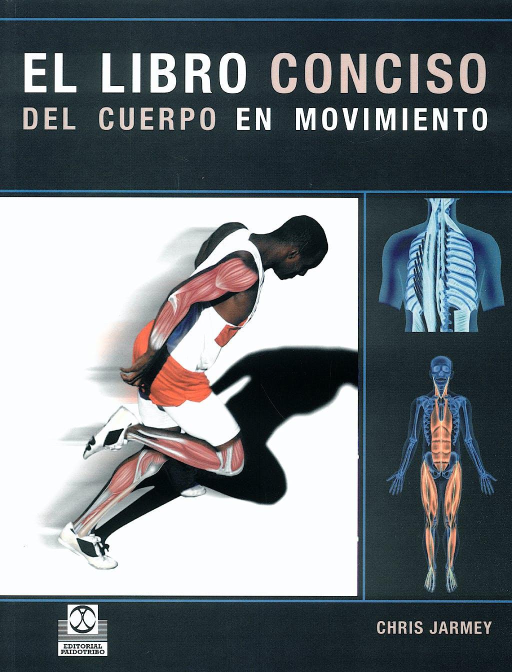 Portada del libro 9788480190336 El Libro Conciso del Cuerpo en Movimiento