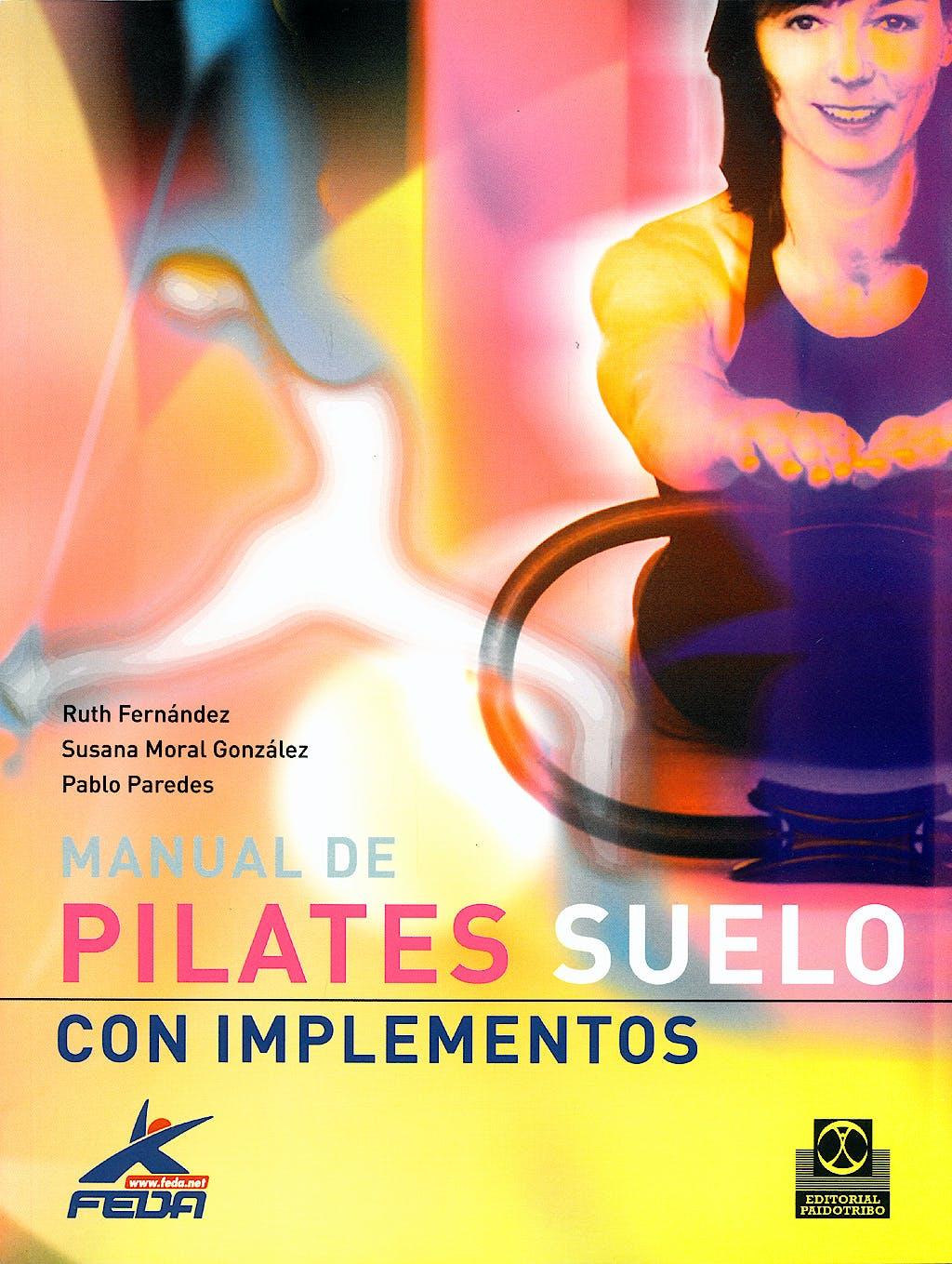 Portada del libro 9788480190411 Manual de Pilates. Suelo con Implementos