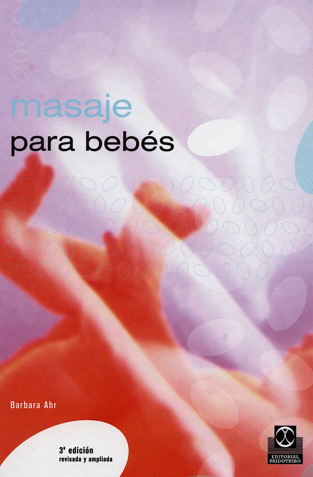 Portada del libro 9788480191609 Masaje para Bebes